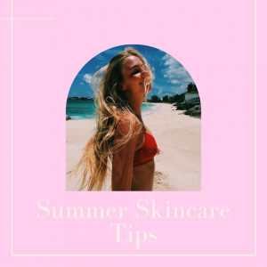 Summer Skincare Tips For Naturally Beautiful Skin.