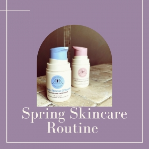 6 tips for your spring skincare routine